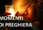 """La nuova sezione """"Momenti di preghiera"""""""