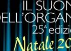 Il Suono dell'Organo – 25a edizione: Natale 2015