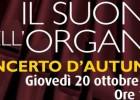 Il Suono dell'Organo – Concerto d'autunno per coro e organo