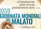 """11 febbraio 2019: XXVII giornata del malato – """"Gratuitamente avete ricevuto, gratuitamente date"""" (Mt 10,8)"""